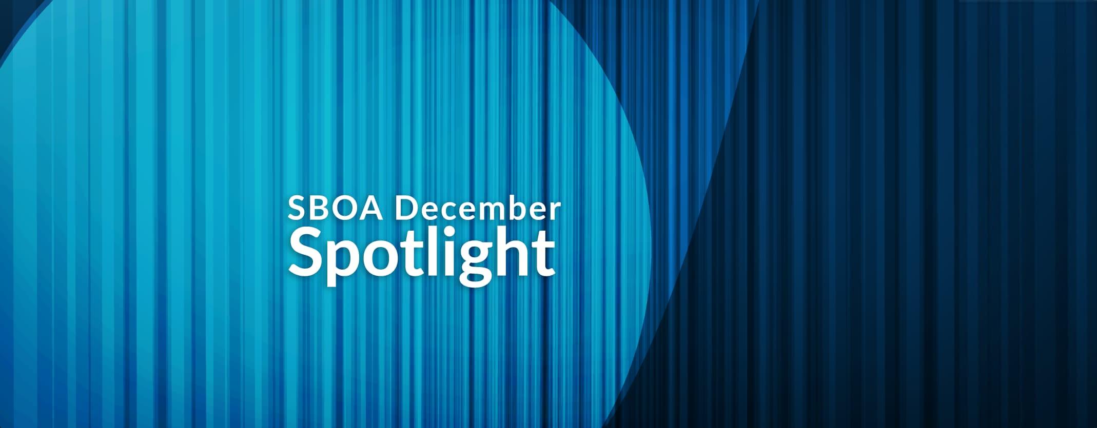 SBOA December Spotlight